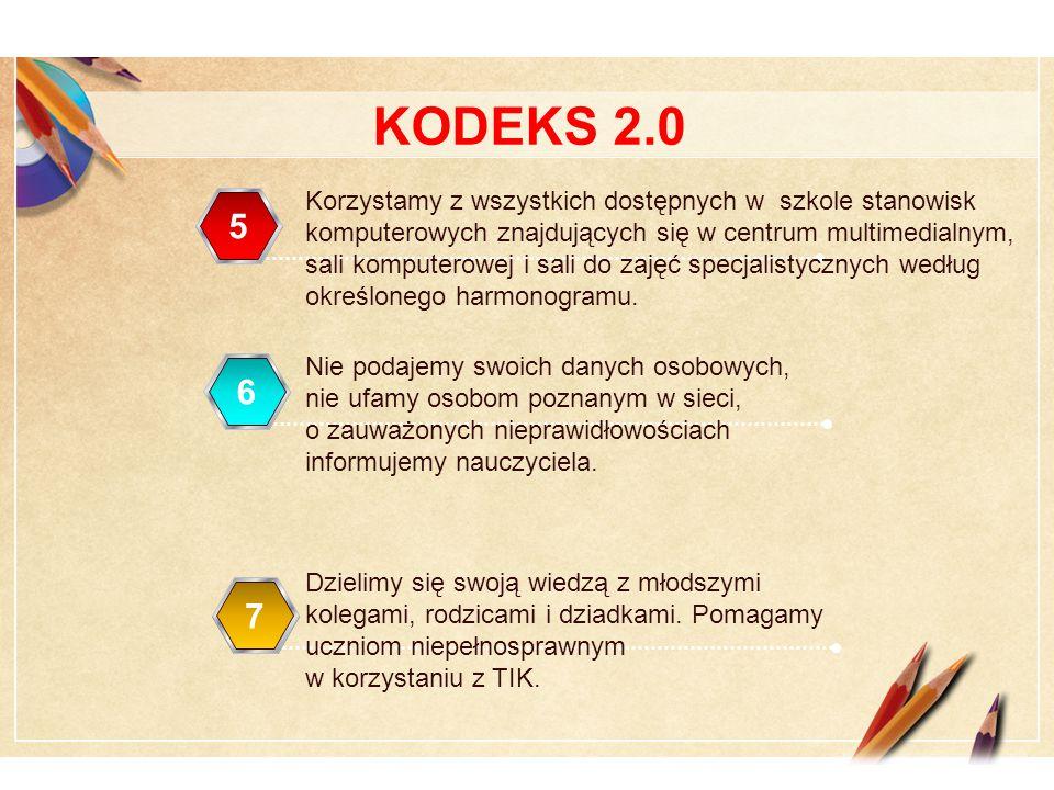 Click to edit Master text styles LOGO 567 KODEKS 2.0 Korzystamy z wszystkich dostępnych w szkole stanowisk komputerowych znajdujących się w centrum multimedialnym, sali komputerowej i sali do zajęć specjalistycznych według określonego harmonogramu.
