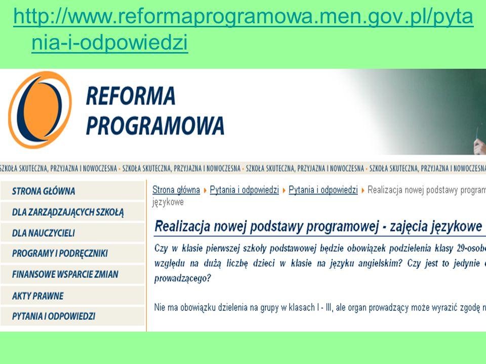 http://www.reformaprogramowa.men.gov.pl/pyta nia-i-odpowiedzi