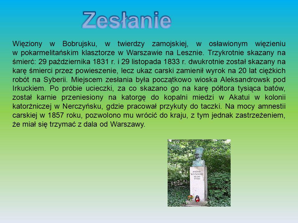 Więziony w Bobrujsku, w twierdzy zamojskiej, w osławionym więzieniu w pokarmelitańskim klasztorze w Warszawie na Lesznie. Trzykrotnie skazany na śmier