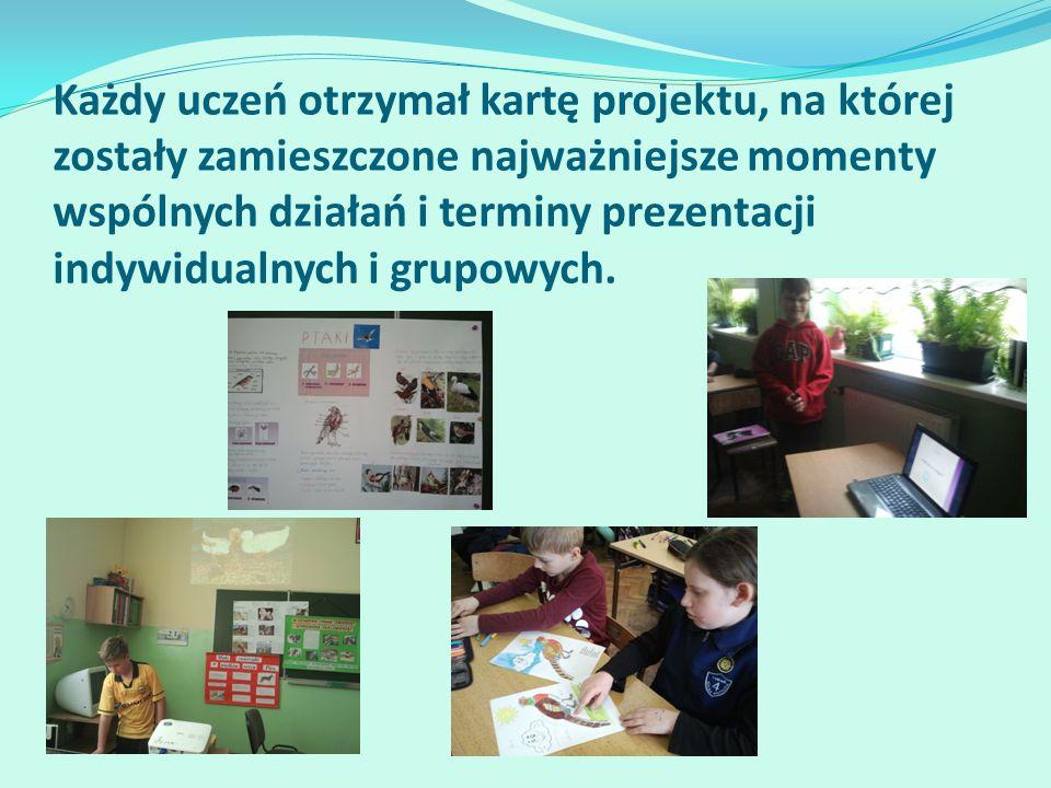 Każdy uczeń otrzymał kartę projektu, na której zostały zamieszczone najważniejsze momenty wspólnych działań i terminy prezentacji indywidualnych i grupowych.
