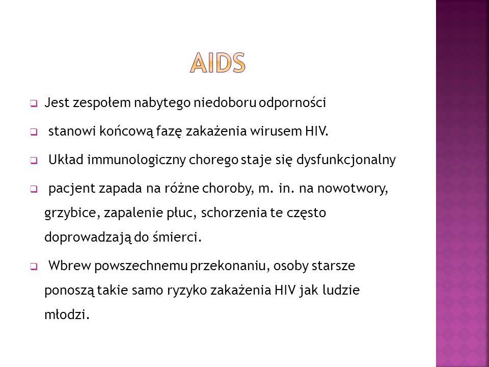  Jest zespołem nabytego niedoboru odporności  stanowi końcową fazę zakażenia wirusem HIV.  Układ immunologiczny chorego staje się dysfunkcjonalny 
