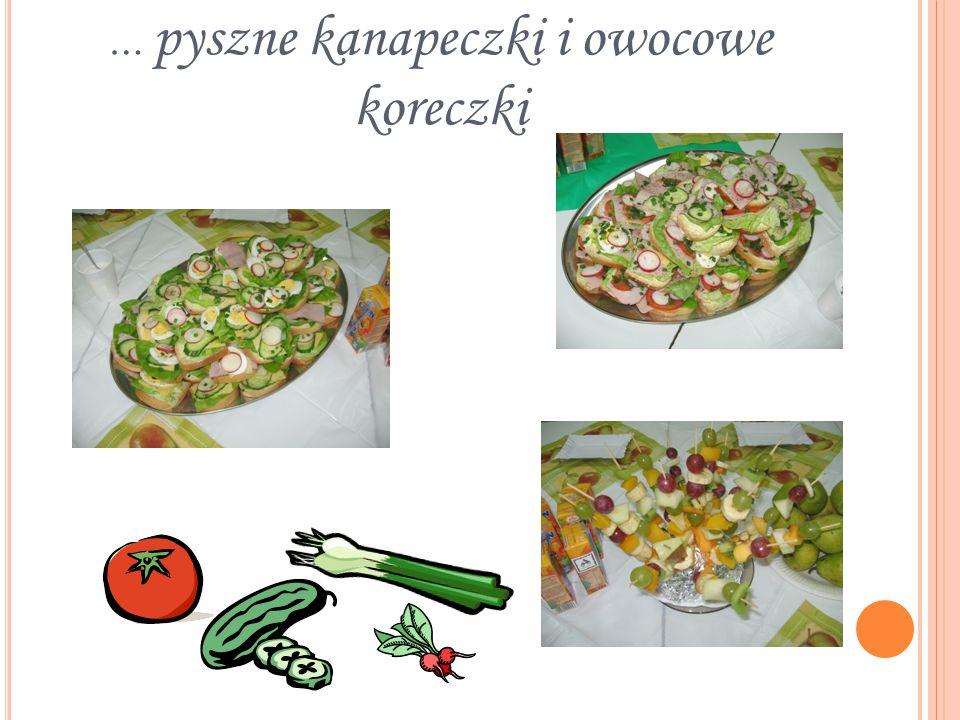 … pyszne kanapeczki i owocowe koreczki