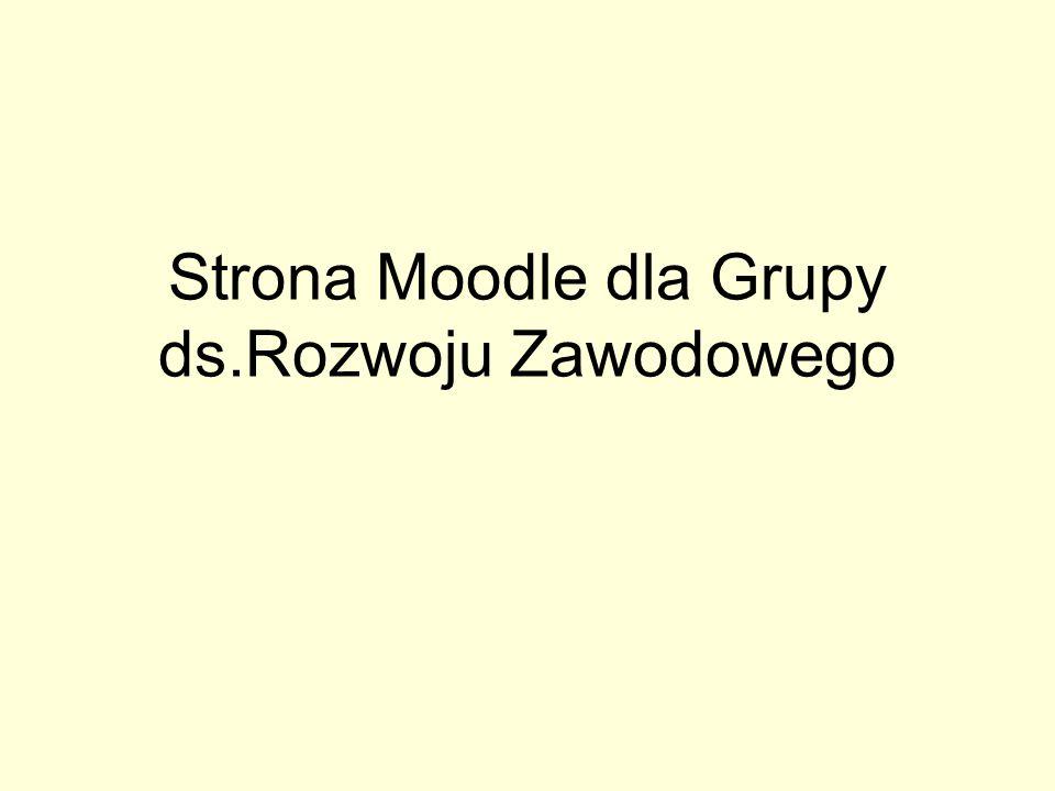Strona Moodle dla Grupy ds.Rozwoju Zawodowego