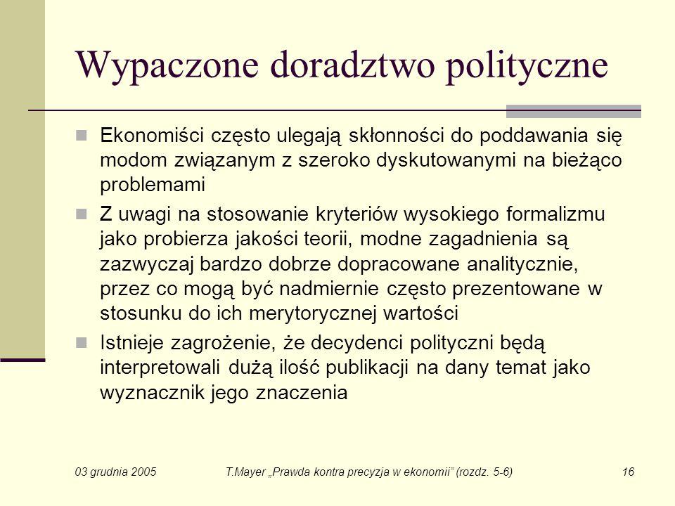 """03 grudnia 2005 T.Mayer """"Prawda kontra precyzja w ekonomii (rozdz."""