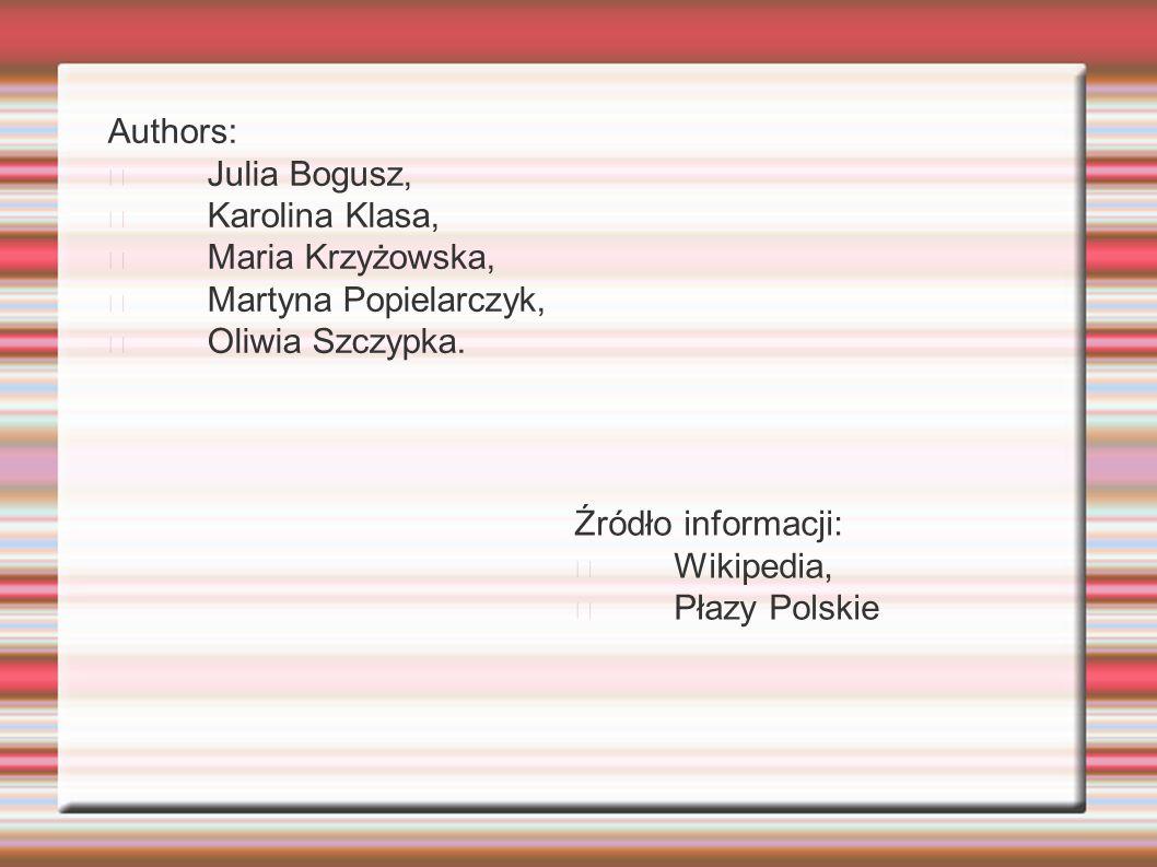 Authors: Julia Bogusz, Karolina Klasa, Maria Krzyżowska, Martyna Popielarczyk, Oliwia Szczypka. Źródło informacji: Wikipedia, Płazy Polskie