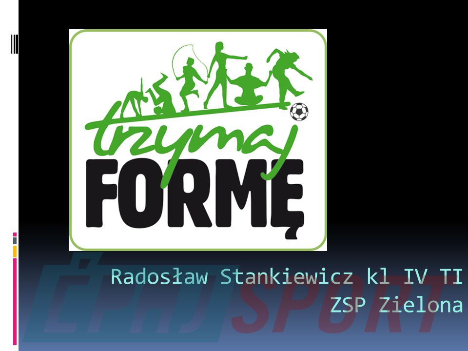 Radosław Stankiewicz kl IV TI ZSP Zielona