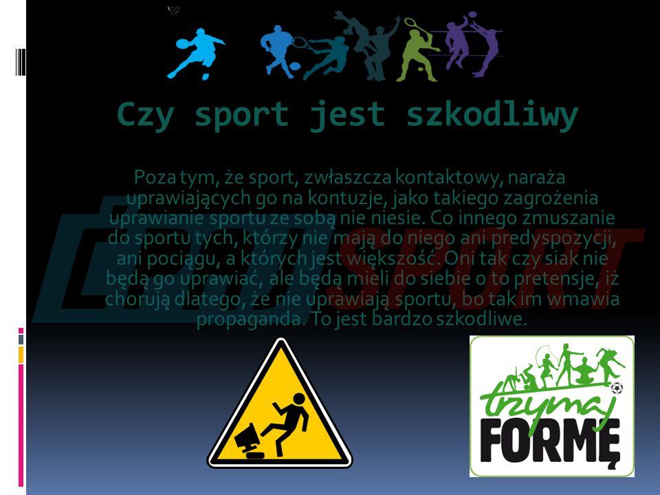 Umiarkowana aktywność fizyczna Nie chodzi o to, żeby umiarkowana aktywność fizyczna miała być zalecana tym, którzy nie uprawiają sportu, jako jego substytut.