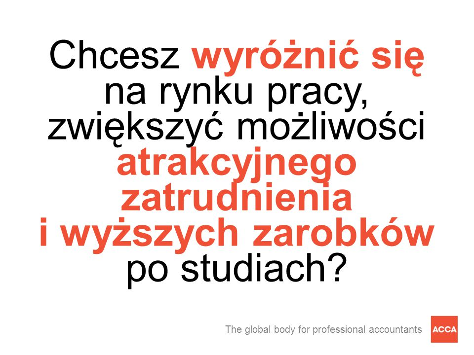 The global body for professional accountants ACCA a płace