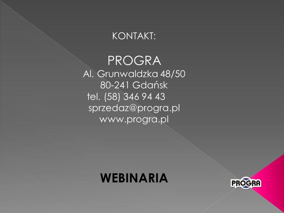 KONTAKT: PROGRA Al. Grunwaldzka 48/50 80-241 Gdańsk tel.