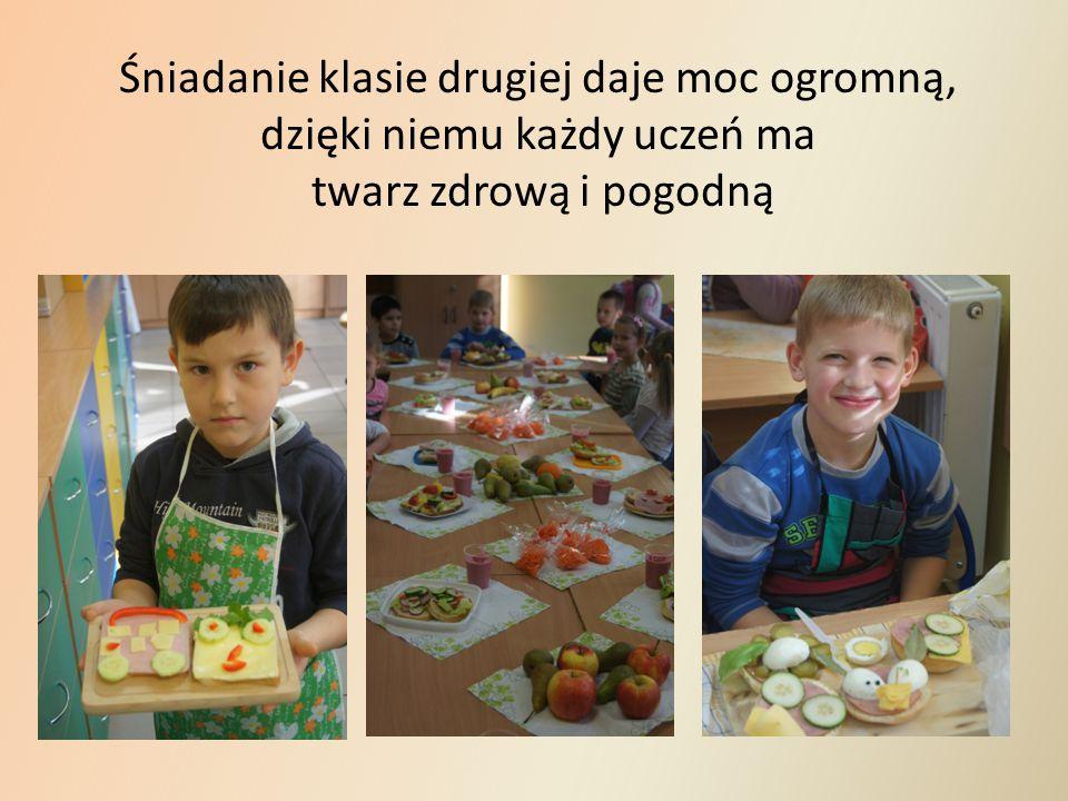 Śniadanie klasie drugiej daje moc ogromną, dzięki niemu każdy uczeń ma twarz zdrową i pogodną