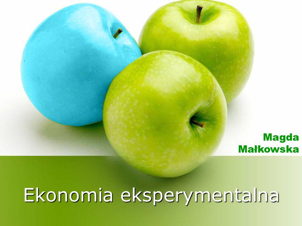 Ekonomia eksperymentalna Magda Małkowska
