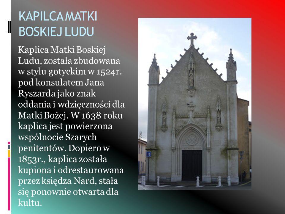 KAPILCA MATKI BOSKIEJ LUDU Kaplica Matki Boskiej Ludu, została zbudowana w stylu gotyckim w 1524r.