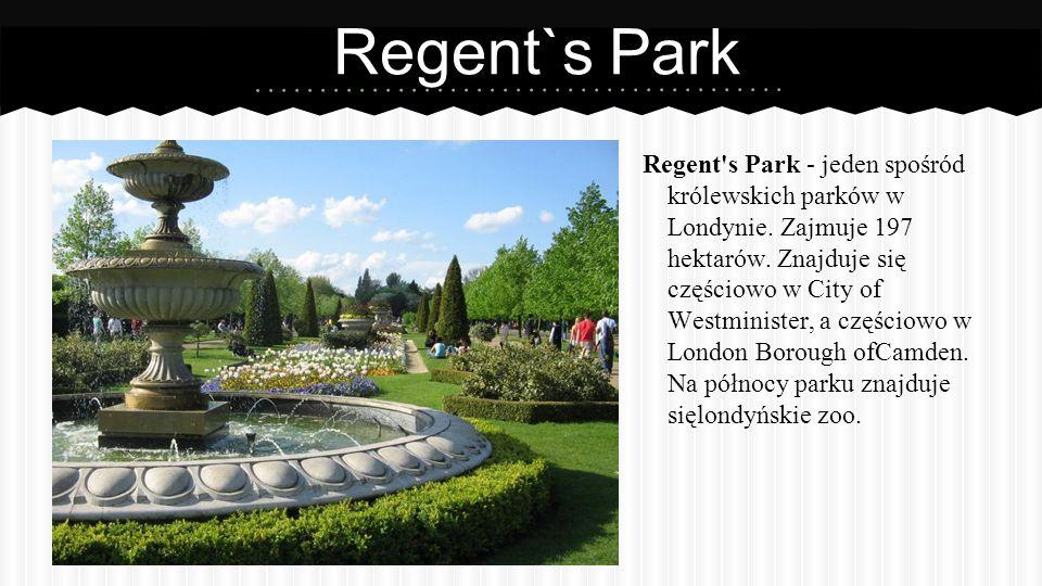 Regent`s Park Regent s Park - jeden spośród królewskich parków w Londynie.