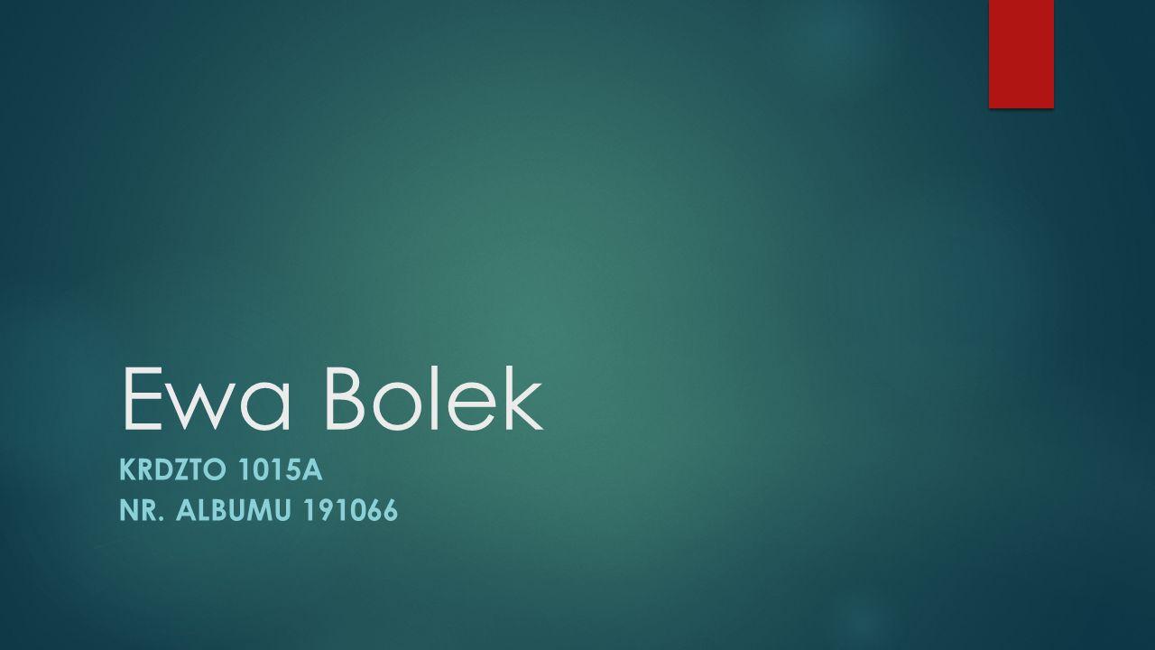 Ewa Bolek KRDZTO 1015A NR. ALBUMU 191066