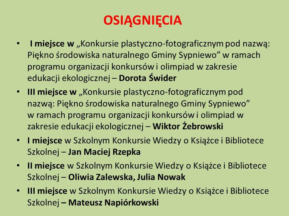 """I miejsce w """"Konkursie plastyczno-fotograficznym pod nazwą: Piękno środowiska naturalnego Gminy Sypniewo"""" w ramach programu organizacji konkursów i ol"""
