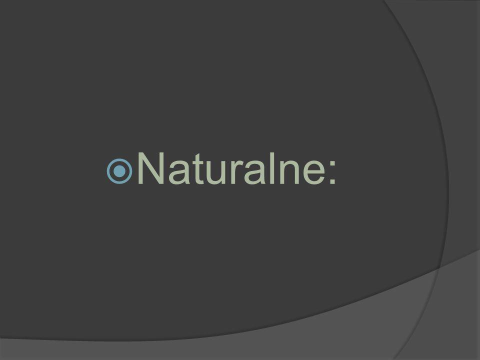  Naturalne: