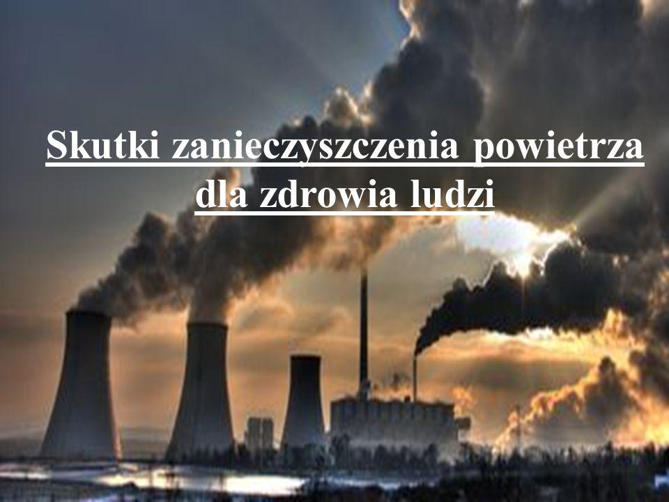 Skutki zanieczyszczenia powietrza dla zdrowia ludzi