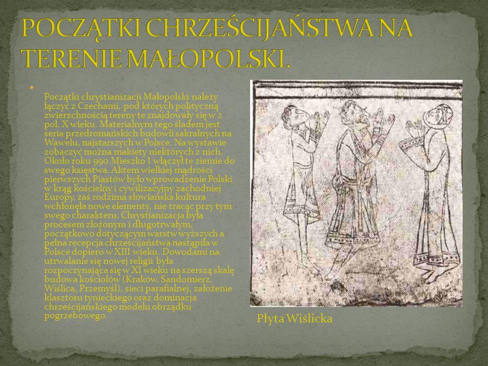 Początki chrystianizacji Małopolski należy łączyć z Czechami, pod których polityczną zwierzchnością tereny te znajdowały się w 2 poł. X wieku. Materia