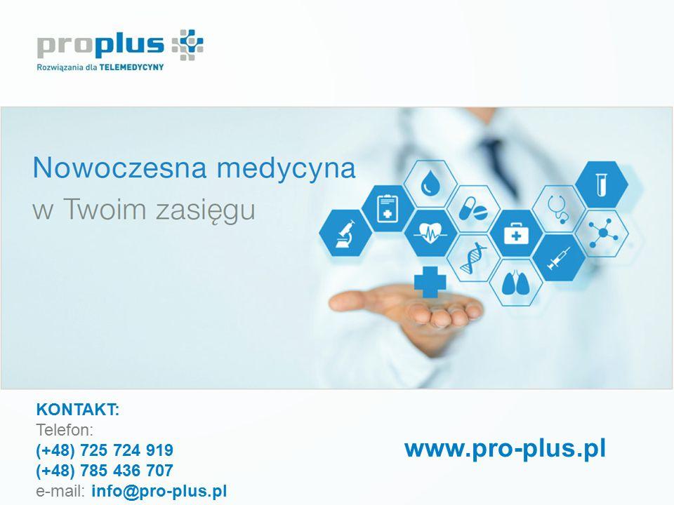 www.pro-plus.pl KONTAKT: Telefon: (+48) 725 724 919 (+48) 785 436 707 e-mail: info@pro-plus.pl