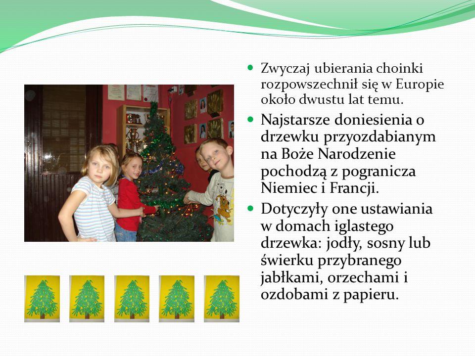 Zwyczaj ten przywędrował na tereny Polski na przełomie XVIII i XIX wieku.
