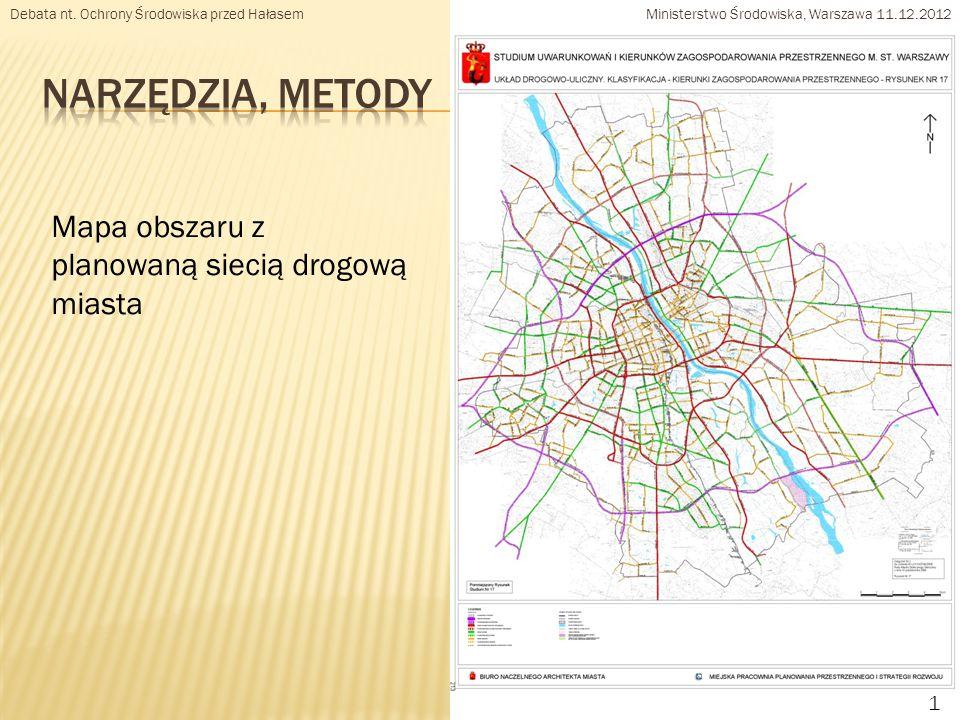 10 Mapa obszaru z planowaną siecią drogową miasta Debata nt.