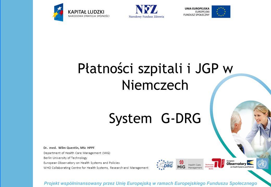 Płatności szpitali i JGP w Niemczech System G-DRG Dr.