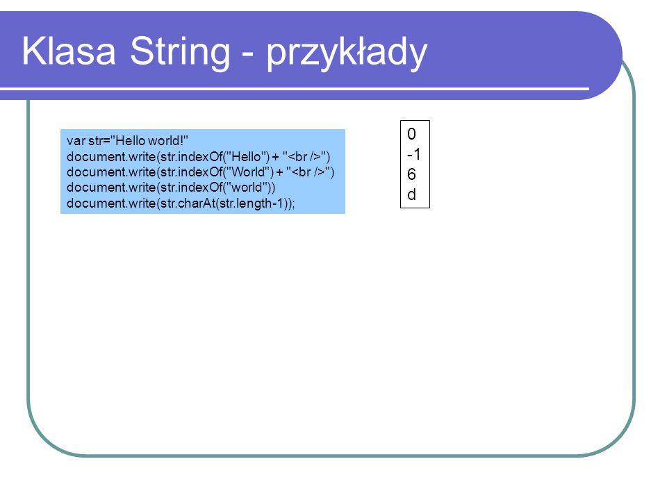Klasa String - przykłady var str=