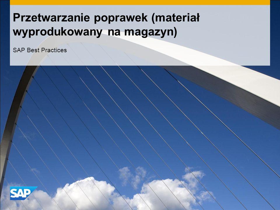 Przetwarzanie poprawek (materiał wyprodukowany na magazyn) SAP Best Practices