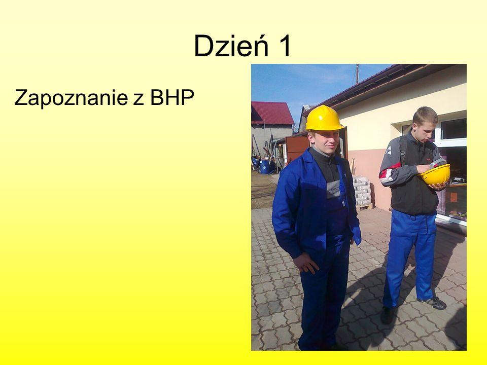 Dzień 1 Zapoznanie z BHP