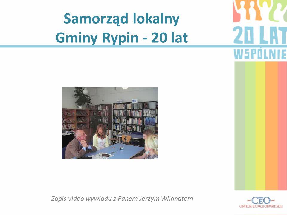 Samorząd lokalny Gminy Rypin - 20 lat Zapis video wywiadu z Panem Jerzym Wilandtem