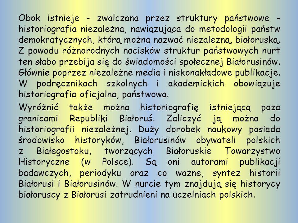 Narracja historyczna W obecnym czasie można stwierdzić, że istnieje jedna historiografia polska i także polska narracja historyczna w wielu zagadnieni