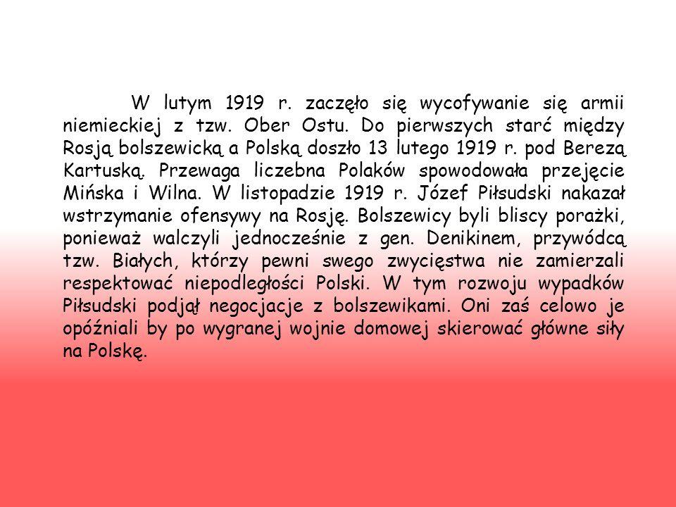 Historiografia polska Polska narracja historyczna odnośnie wojny polsko-bolszewickiej z lat 1919-1921 przedstawia to ważne wydarzenie jako zwycięstwo