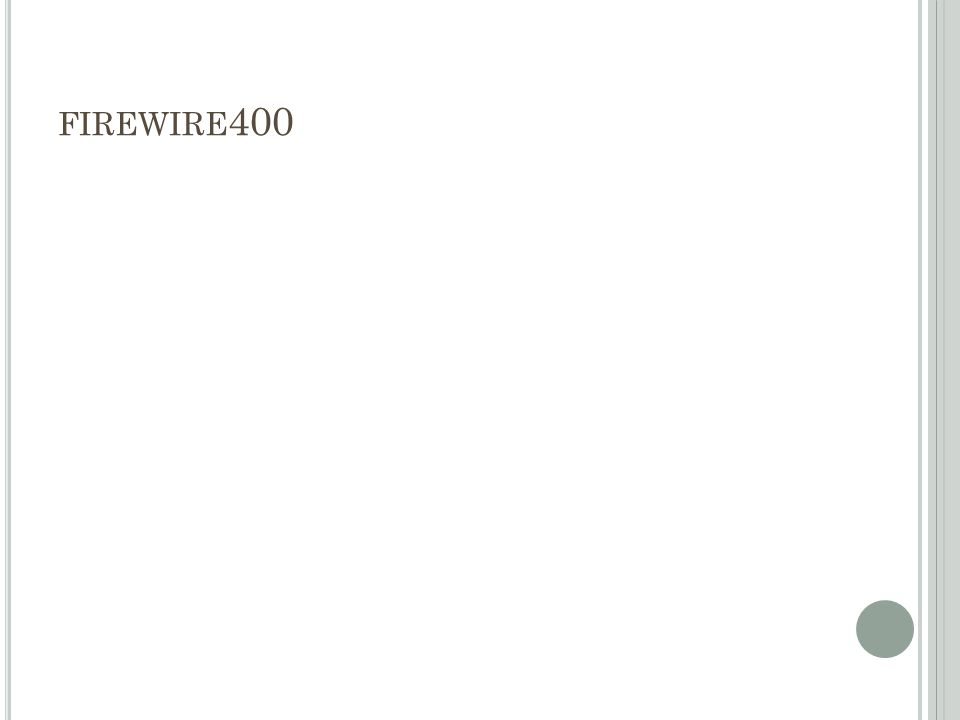 FIREWIRE 400