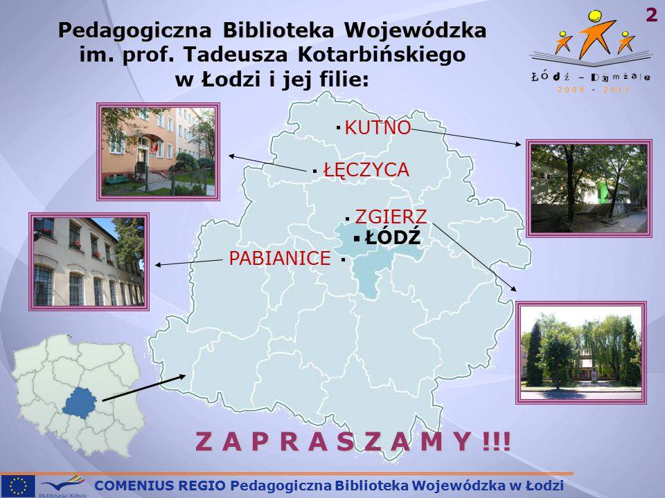 2 Pedagogiczna Biblioteka Wojewódzka Pedagogiczna Biblioteka Wojewódzka im.