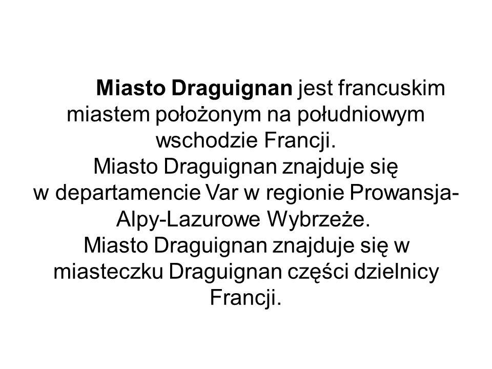 Według legendy, nazwa miasta Draguignan pochodzi od łacińskiej nazwy Draco/ Draconem (Smok): biskup, zwany św.