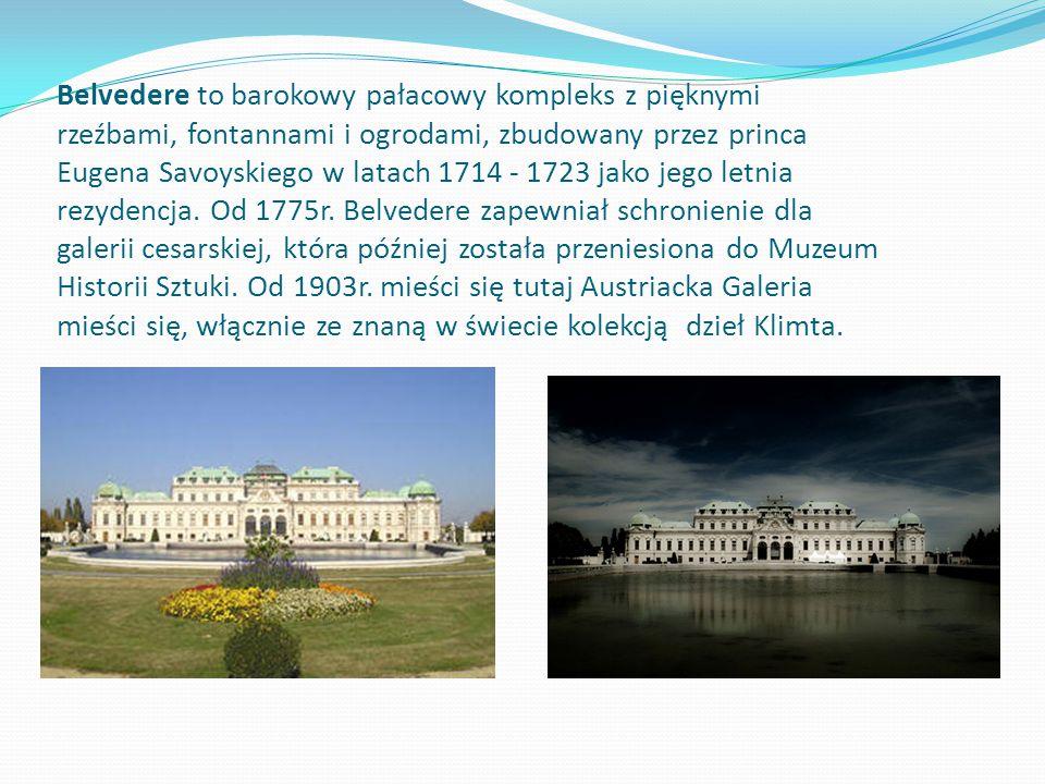 Belvedere to barokowy pałacowy kompleks z pięknymi rzeźbami, fontannami i ogrodami, zbudowany przez princa Eugena Savoyskiego w latach 1714 - 1723 jako jego letnia rezydencja.