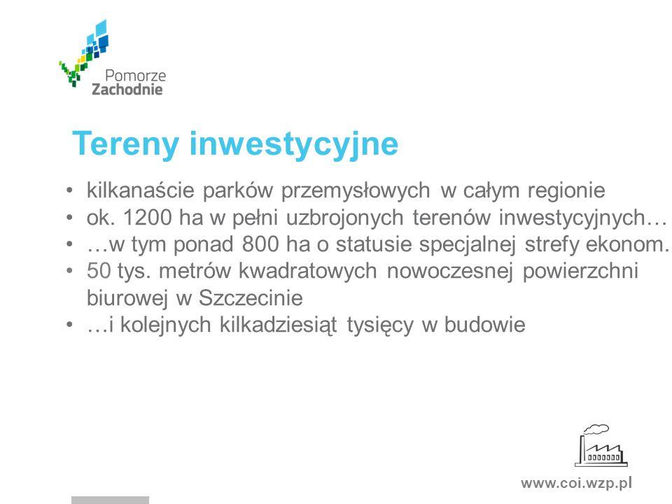 www.coi.wzp.p l Tereny inwestycyjne kilkanaście parków przemysłowych w całym regionie ok.