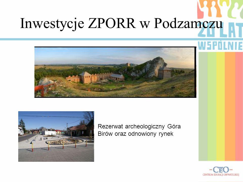 Inwestycje ZPORR w Podzamczu Rezerwat archeologiczny Góra Birów oraz odnowiony rynek