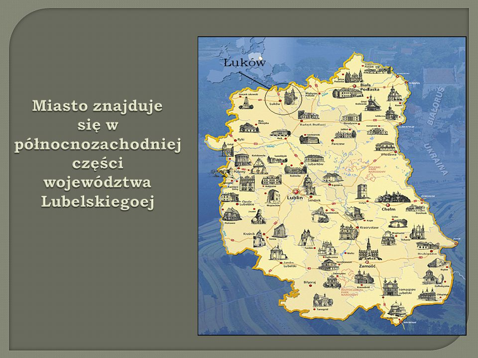 Miasto znajduje się w północnozachodniej części województwa Lubelskiegoej.