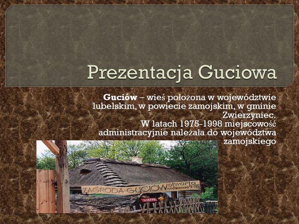  We wsi znajduje si ę muzeum etnograficzno-przyrodnicze wpisane do rejestru zabytków.
