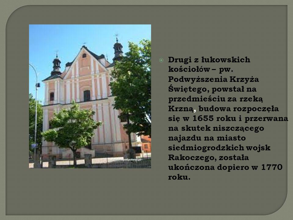  Drugi z łukowskich kościoł ó w – pw.