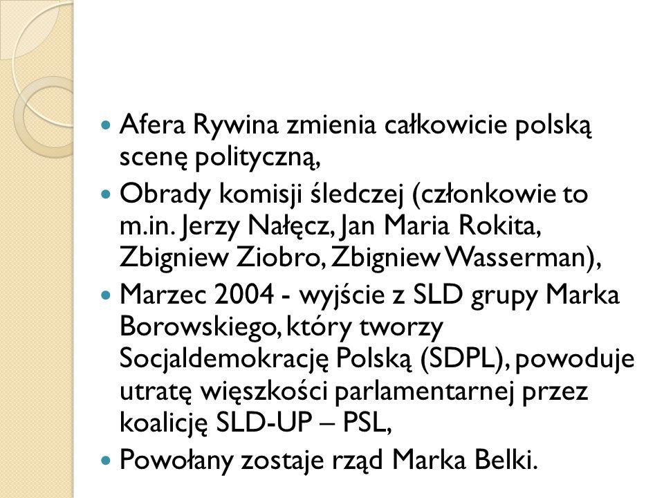 Afera Rywina zmienia całkowicie polską scenę polityczną, Obrady komisji śledczej (członkowie to m.in. Jerzy Nałęcz, Jan Maria Rokita, Zbigniew Ziobro,