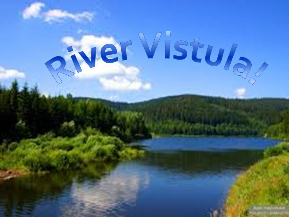 The Vistula River runs through Poland.It is the longest River in Poland, as it is 1,047km long.