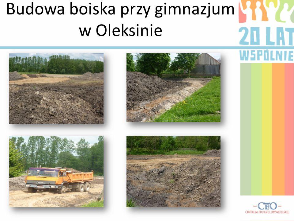 Budowa boiska przy gimnazjum w Oleksinie