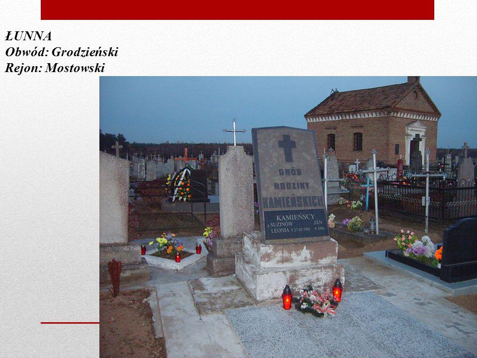 ŁUNNA Obwód: Grodzieński Rejon: Mostowski