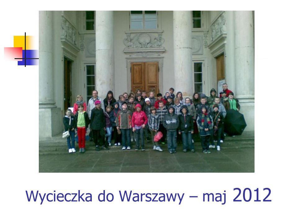 Wycieczka do Warszawy – maj 2012