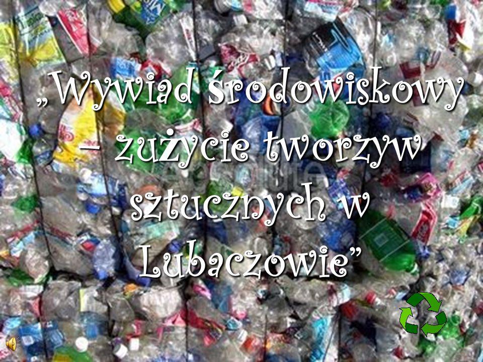 """""""Wywiad środowiskowy – zużycie tworzyw sztucznych w Lubaczowie"""