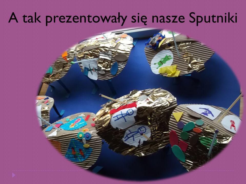 A tak prezentowały się nasze Sputniki
