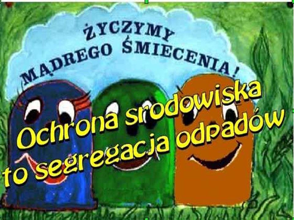 Slajd 1 : http://pl.james-camerons-avatar.wikia.com/wiki/Ziemia Slajd 2 : http://ekotec.com.pl/sklep/?pl_ekotec-recykling,240http://pl.james-camerons-avatar.wikia.com/wiki/Ziemiahttp://ekotec.com.pl/sklep/?pl_ekotec-recykling,240 Slajd 4 : http://www.swinoujscie.pl/pl/news/content/3266http://www.swinoujscie.pl/pl/news/content/3266 http://www.energia.szkolaprzeclaw.pl/czerwiec.php Slajd 7 : http://cube_prim93.eu.interiowo.pl/ochr_srod.htmhttp://cube_prim93.eu.interiowo.pl/ochr_srod.htm Slajd 8 : http://callais-nails.blogspot.com/p/stemplomania.htmlhttp://callais-nails.blogspot.com/p/stemplomania.html Slajd 9 : http://www.7dni.com.pl/Aktualnosci/?id=1485&addComment=nohttp://www.7dni.com.pl/Aktualnosci/?id=1485&addComment=no Slajd 10 : http://www.zm.org.pl/?a=praga-pojemniki-093http://www.zm.org.pl/?a=praga-pojemniki-093 Slajd 11 : http://www.pgk.lub.pl/cms1/index.php?id=115http://www.pgk.lub.pl/cms1/index.php?id=115 Slajd 13 : http://www.teraz.com.pl/animowane_gify,buzki,7,1,buzki003,415.htmlhttp://www.teraz.com.pl/animowane_gify,buzki,7,1,buzki003,415.html http://graffika.pl/viewtopic.php?f=70&t=7416