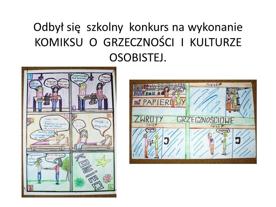 Odbył się szkolny konkurs na wykonanie KOMIKSU O GRZECZNOŚCI I KULTURZE OSOBISTEJ.